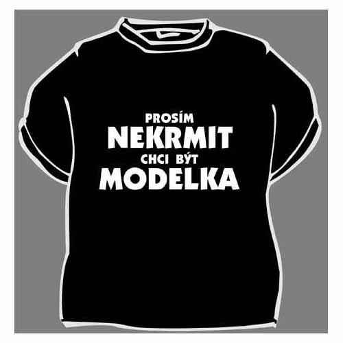 Tričko s vtipným potiskem PROSÍM NEKRMIT - Ptákoviny 79cb9e89bc